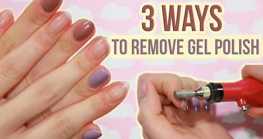 How To Remove  Gel Nail Polish (With And Without Acetone) DIY WAYS?