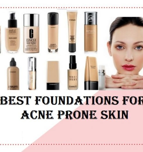 9 Best Foundation for Acne Prone Skin Reviews