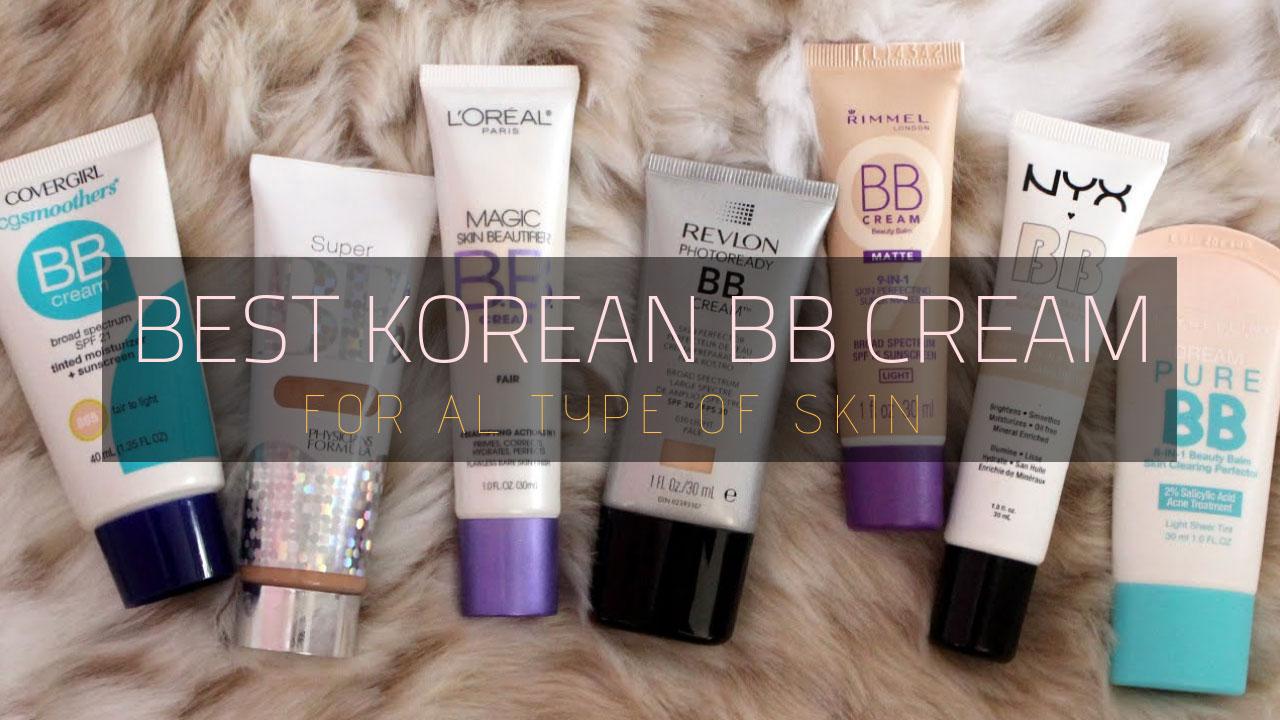 8 Best Korean Bb Cream Beauty Balm Cream On 2020