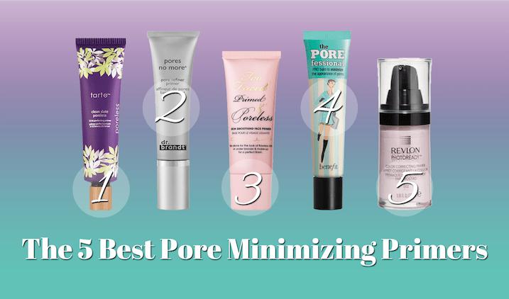 12 Best Pore Minimizer Primer To Reduce Your Large Pores